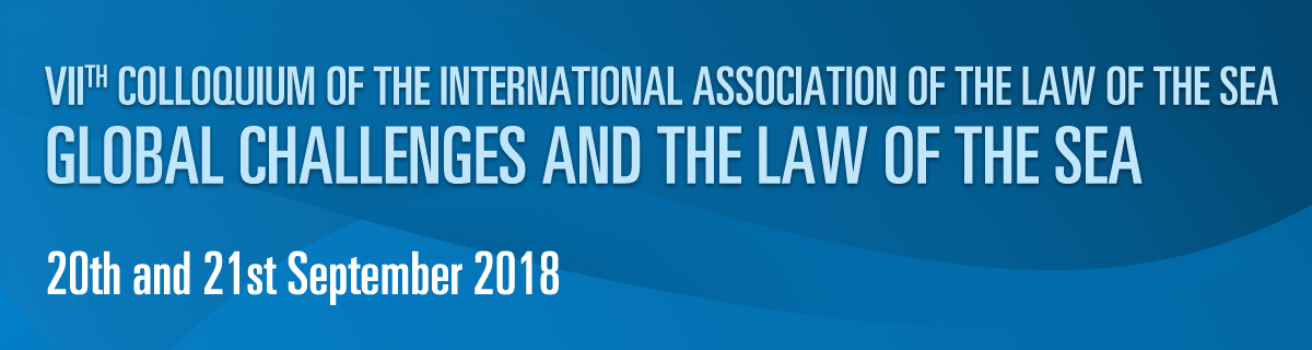 VII th Colloquium of the International Association of the Law of the Sea