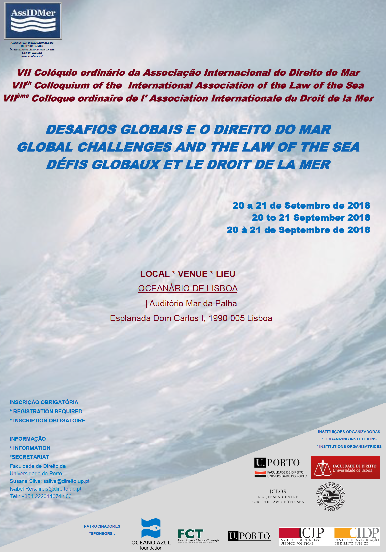 VII th Colloquium of the  International Association of the Law of the Sea - GLOBAL CHALLENGES AND THE LAW OF THE SEA