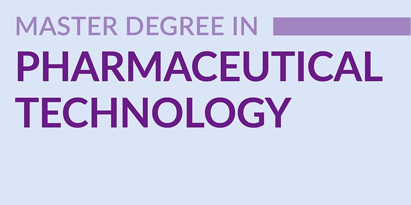 Master Degree in Pharmaceutical Technology