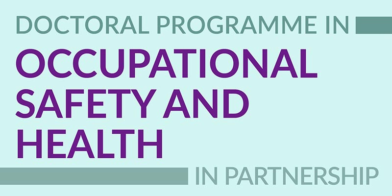 Doctoral Programme in Occupational Safety and Health