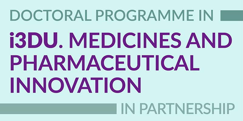 Doctoral Programme in Medicines and Pharmaceutical Innovation (i3DU)