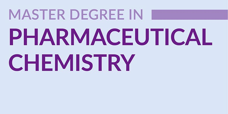 Master Degree in Pharmaceutical Chemistry