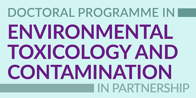 Doctoral Programme in Environmental Toxicology and Contamination (PDCTA)