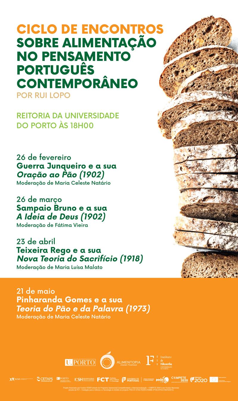 4caf358d7b7 Ao longo de Quatro Sessões procurar-se-á dar conta do modo como a  Alimentação foi sendo tratada no pensamento português contemporâneo.