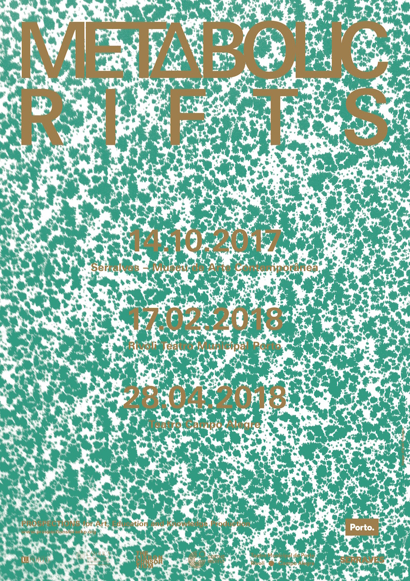 METABOLIC RIFTS | PROSPECTIONS for Art, Education and Knowledge Production