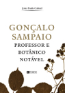 Capa de livro Biográfico sobre Gonçalo Sampaio / Cover of the Biographical book about Gonçalo Sampaio
