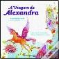 A Viagem de Alexandra de Papiniano Carlos, 2008